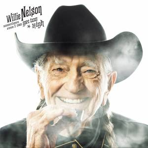 Willie Nelson Says He's Quit Smoking Pot – Variety